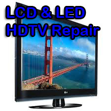 LED & LCD HDTV Repair